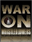 War on Whistleblowers: Free Press and the National Security State (DVD) (Eng/Spa) 2013