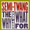 Why & the What For-CD