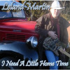 I Need a Little Home Time - CD
