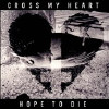 Cross My Heart Hope to Die [Digipak] - CD