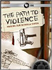 The Path to Violence (DVD) (Eng) 2013