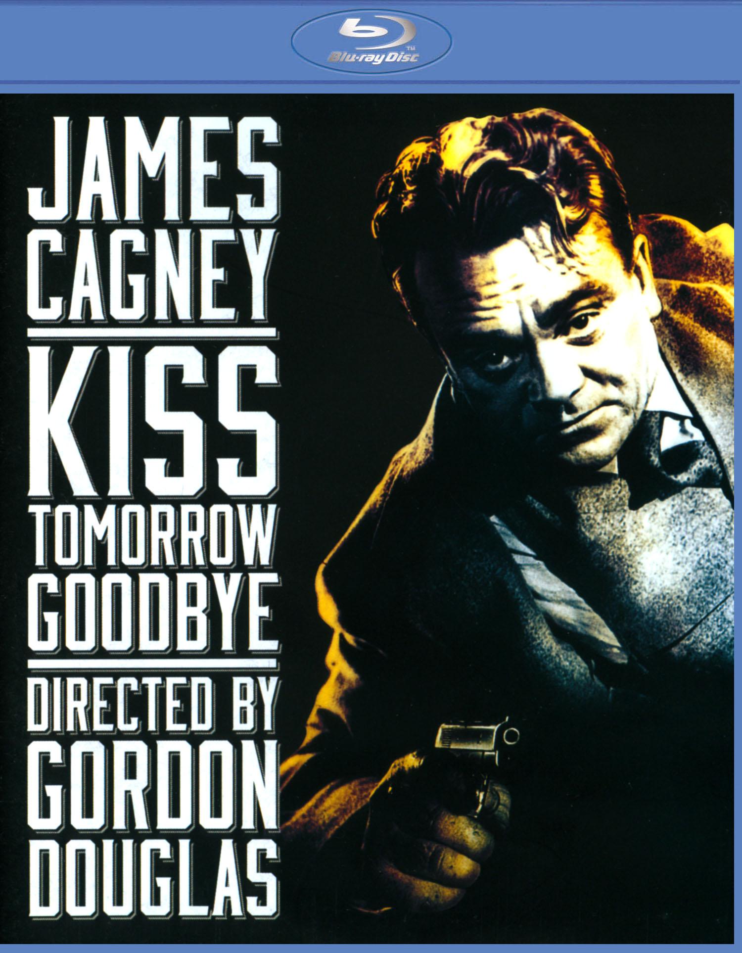 Kiss Tomorrow Goodbye [blu-ray] 21624549