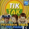 Przeboje Pana Tik Taka-Various-CD