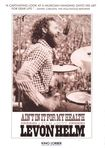Ain't In It For My Health: A Film About Levon Helm (dvd) 21766012