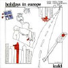 Holidays In Europe (Limited Edition) - VINYL