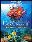 Fascination Coral Reef: Hunters and the Hunted (Blu-ray 3D) (3-D) 2013