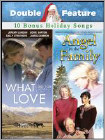 Angel in the Family/What I Did For Love (DVD)