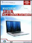 Mastering Java, Vol. 2: Control Statements (DVD) 2013