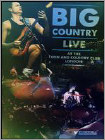 Big Country: Live At The Town And Country Club, London (dvd)