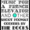 Music for a French Elevator and Other... [LP] - VINYL