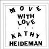 Move with Love [LP] - VINYL