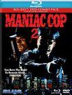 Maniac Cop 2 [2 Discs] [blu-ray/dvd] 21975584