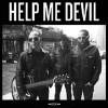 Help Me Devil - CD