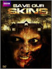 Save Our Skins (DVD) 2014