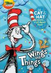 The Cat In The Hat Knows A Lot About That!: Wings And Things