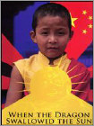 When the Dragon Swallowed the Sun (DVD) (Eng) 2010