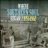 Vol. 2-Where Southern Soul Began - CD
