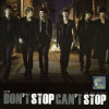 Don't Stop Can't Stop - CD