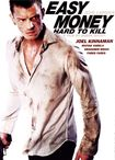 Easy Money: Hard To Kill (dvd) 23064295