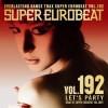Super Eurobeat-Let'S Party 192-Various Japan-CD