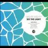 See the Light [Digipak] - CD
