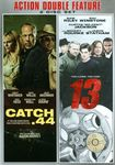 Catch .44/13 [2 Discs] (dvd) 23401956