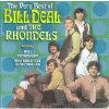 Very Best Of Bill Deal & The Rhondells - CD