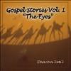 Gospel Stories: The Eyes 1-CD