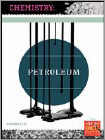Chemistry Connections: Petroleum (DVD)