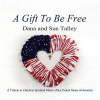 Gift To Be Free - CD