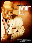 You Don't Tell, I Won't Tell (DVD) 2009