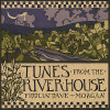 Tunes from the River House - CD
