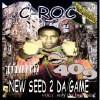 New Seed 2 Da Game - CD