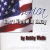 America Don't Throw It Away - CD