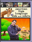 American Sign Language for Kids and Adults, Vol. 2: Visiting the Zoo (DVD) 2009