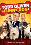 Todd Oliver: Funny Dog [dvd] [english] [2013] 24192054