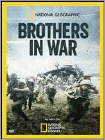 National Geographic: Brothers in War (DVD) (Enhanced Widescreen for 16x9 TV) (Eng) 2013