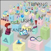 ...Is Tripping the Light Fantastic - CD