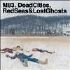 Dead Cities, Red Seas & Lost Ghosts [LP] - VINYL