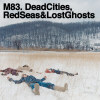 Dead Cities, Red Seas & Lost Ghosts - CD