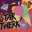 Star Twerk [cd]