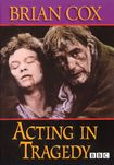 Brian Cox: Acting In Tragedy [dvd] [english] [1989] 24410172