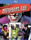 Necessary Evil: Super-villains Of Dc Comics [blu-ray] 2472962