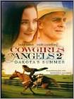 Cowgirls 'n Angels: Dakota's Summer (DVD) (Eng) 2014