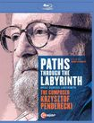 Paths Through The Labyrinth: The Composer Krzysztof Penderecki [blu-ray] 24804333