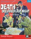 Death Occurred Last Night [blu-ray] [eng/ita] [1970] 24809288