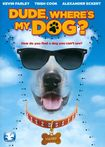 Dude, Where's My Dog? (dvd) 25010879