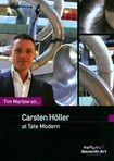 Tim Marlow On. Carsten Holler At Tate Modern (dvd) 25099413