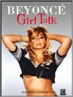 Beyoncé: Girl Talk (DVD) (Enhanced Widescreen for 16x9 TV) (Eng) 2014