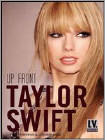 Taylor Swift: Up Front (DVD) (Enhanced Widescreen for 16x9 TV) (Eng) 2014
